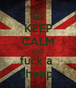 KEEP CALM AND fuck a  sheep  - Personalised Poster large