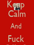 Keep  Calm And  Fuck  Off <3  - Personalised Poster large