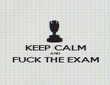 KEEP CALM AND FUCK THE EXAM  - Personalised Poster large
