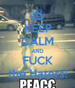 KEEP CALM AND FUCK the Haters! - Personalised Poster large