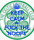 KEEP CALM AND FUCK THE HOOPS - Personalised Poster large