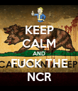 KEEP CALM AND FUCK THE NCR - Personalised Poster large