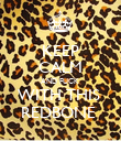 KEEP CALM AND FUCK  WITH THIS  REDBONE  - Personalised Poster large