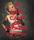 KEEP CALM AND FUCKING  carry on - Personalised Poster small