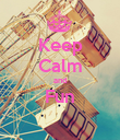 Keep Calm and Fun  - Personalised Poster large