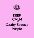 KEEP CALM AND Gaaby Soouza Purple - Personalised Poster large