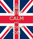 KEEP CALM AND gabriel ON - Personalised Poster large