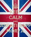 KEEP CALM AND GANPATI BAPPA MORYA - Personalised Poster large