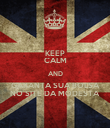 KEEP CALM AND GARANTA SUA BOLSA NO SITE DA MODESTA - Personalised Poster large