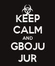 KEEP CALM AND GBOJU JUR - Personalised Poster large
