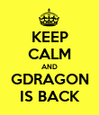 KEEP CALM AND GDRAGON IS BACK - Personalised Poster large