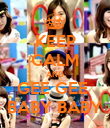 KEEP CALM AND GEE GEE  BABY BABY - Personalised Poster large