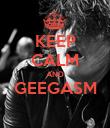 KEEP CALM AND GEEGASM  - Personalised Poster large