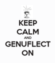 KEEP CALM AND GENUFLECT ON - Personalised Poster large
