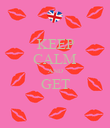 KEEP CALM AND GET  - Personalised Poster large