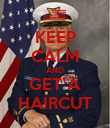 KEEP CALM AND GET A HAIRCUT - Personalised Poster large
