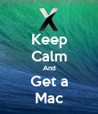 Keep Calm And Get a Mac - Personalised Poster large