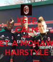 KEEP CALM AND GET A MOHAWK HAIRSTYLE - Personalised Poster large