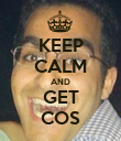 KEEP CALM AND GET COS - Personalised Poster large