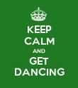 KEEP CALM AND GET DANCING - Personalised Poster large