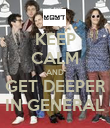 KEEP CALM AND GET DEEPER IN GENERAL - Personalised Poster large