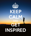 KEEP CALM AND GET INSPIRED - Personalised Poster large