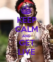 KEEP CALM AND GET LIVE - Personalised Poster large