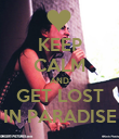 KEEP CALM AND GET LOST IN PARADISE - Personalised Poster small