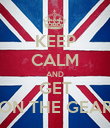 KEEP CALM AND GET ON THE GEAR - Personalised Poster small
