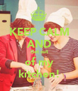 KEEP CALM AND Get out of my kitchen! - Personalised Poster large