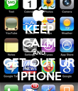 KEEP CALM AND GET OUT UR IPHONE - Personalised Poster large