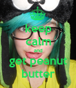 keep calm and get peanut butter - Personalised Poster large