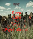 Keep Calm And Get PsychoSocial - Personalised Poster large