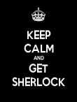 KEEP CALM AND GET SHERLOCK - Personalised Poster large