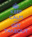 KEEP CALM AND GET TAKEOUT - Personalised Poster large
