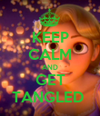 KEEP CALM AND GET TANGLED  - Personalised Poster large