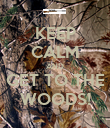 KEEP CALM AND GET TO THE WOODS! - Personalised Poster large