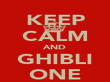 KEEP CALM AND GHIBLI ONE - Personalised Poster large