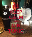 KEEP CALM AND GIN TONIC - Personalised Poster large