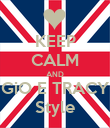 KEEP CALM AND GiO E TRACY Style - Personalised Poster large