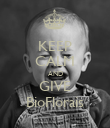 KEEP CALM AND GIVE BioFlorais - Personalised Poster large