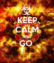 KEEP CALM AND GO   - Personalised Poster large