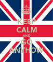 KEEP CALM AND GO ANYHOW - Personalised Poster large