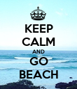 KEEP CALM AND GO BEACH - Personalised Poster large