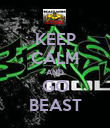 KEEP CALM AND GO BEAST - Personalised Poster large