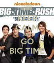 KEEP CALM AND GO BIG TIME - Personalised Poster large