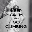 KEEP CALM AND GO CLIMBING - Personalised Poster large