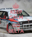 KEEP CALM AND GO DELTA - Personalised Poster large