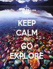 KEEP CALM AND GO EXPLORE - Personalised Poster large