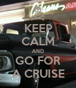 KEEP CALM AND GO FOR A CRUISE - Personalised Poster large
